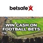 Win Cash on Football Bets at Betsafe Sportsbook – Join the €30,000 Raffle