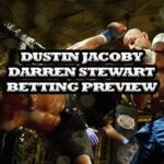 UFC Fight Night with Dustin Jacoby vs Darren Stewart Betting Preview: The Hanyak or The Dentist?