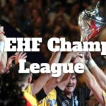2022 EHF Champions League Betting Odds and Preview