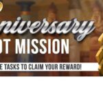 Anniversary Slot Mission: Complete the Task to Claim Your Reward