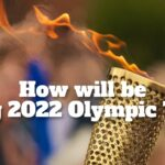 Beijing 2022 Olympic Torch Relay: Metaphor for Fire and Ice