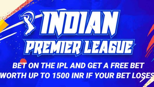 Risk Free IPL Betting Offer: Get a Free Bet Worth up to 1500 INR